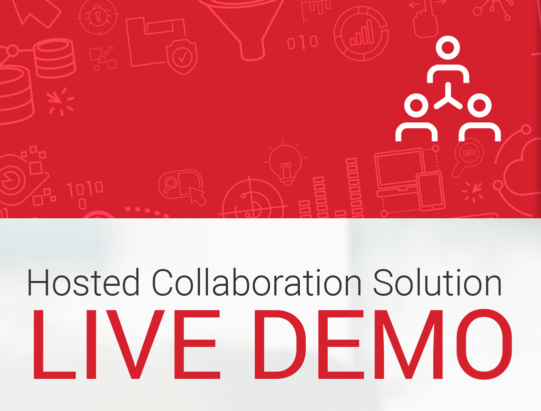 Hosted Collaboration Solution – Live Demo